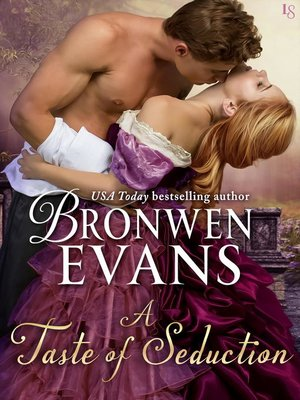 A Taste of Seduction by Bronwen Evans. AVAILABLE eBook.