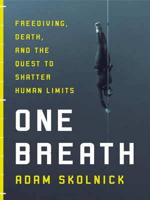 One Breath by Adam Skolnick. AVAILABLE eBook.