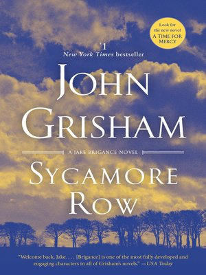 Sycamore Row by John Grisham. AVAILABLE eBook.