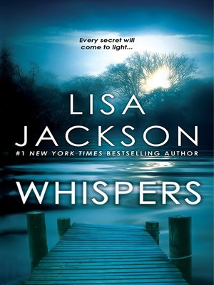 Whispers by Lisa Jackson. AVAILABLE eBook.