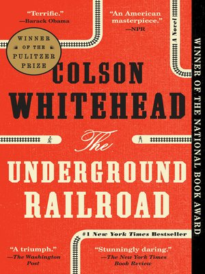The Underground Railroad (Oprah's Book Club) by Colson Whitehead.                                              AVAILABLE eBook.