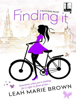 Finding It by Leah Marie Brown. AVAILABLE eBook.