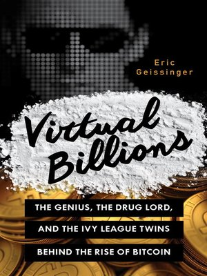 Virtual Billions by Eric Geissinger. AVAILABLE eBook.