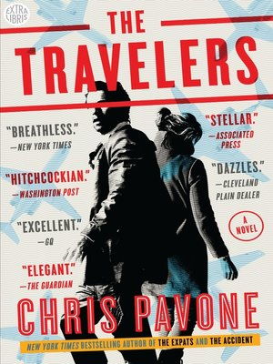 The Travelers by Chris Pavone. AVAILABLE eBook.