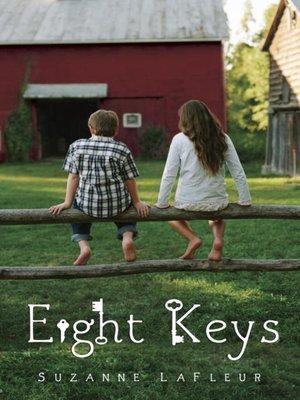 Eight Keys by Suzanne LaFleur. WAIT LIST eBook.
