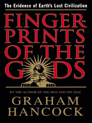 Fingerprints of the Gods by Graham Hancock. AVAILABLE eBook.