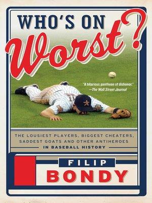 Who's on Worst? by Filip Bondy. WAIT LIST eBook.