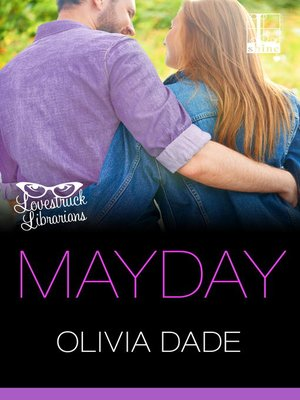 Mayday by Olivia Dade. AVAILABLE eBook.