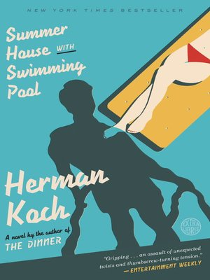 Summer House with Swimming Pool by Herman Koch. WAIT LIST eBook.