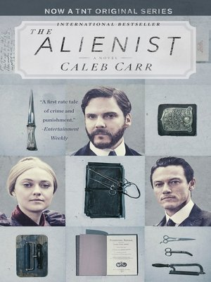 The Alienist by Caleb Carr. AVAILABLE eBook.