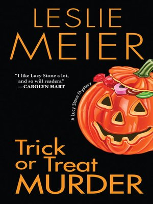 Trick or Treat Murder by Leslie Meier. AVAILABLE eBook.