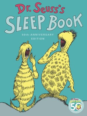 Dr. Seuss's Sleep Book by Dr. Seuss.                                              AVAILABLE eBook.