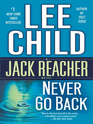 Never Go Back by Lee Child. AVAILABLE eBook.