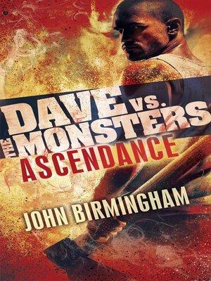 Ascendance by John Birmingham. AVAILABLE eBook.