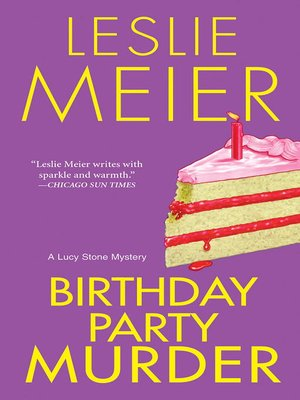 Birthday Party Murder by Leslie Meier. AVAILABLE eBook.