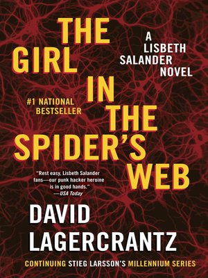 The Girl in the Spider's Web by David Lagercrantz. AVAILABLE eBook.