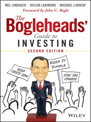 The Bogleheads' Guide to Investing by Taylor Larimore. AVAILABLE eBook.