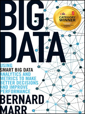Big Data by Bernard Marr. AVAILABLE eBook.