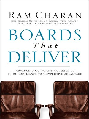 Boards That Deliver by Ram Charan. AVAILABLE eBook.