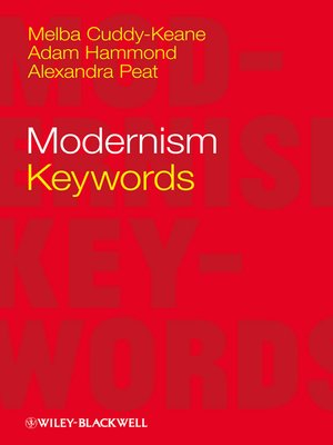 Modernism by Melba Cuddy-Keane. AVAILABLE eBook.