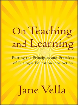 On Teaching and Learning by Jane Vella. AVAILABLE eBook.