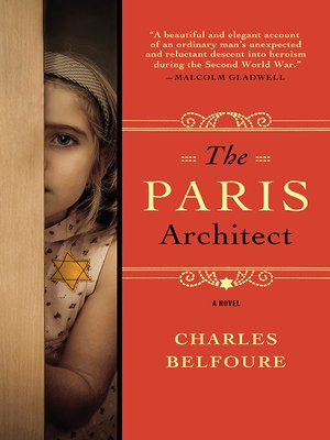 The Paris Architect by Charles Belfoure. AVAILABLE eBook.