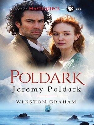 Jeremy Poldark by Winston Graham.                                              AVAILABLE eBook.