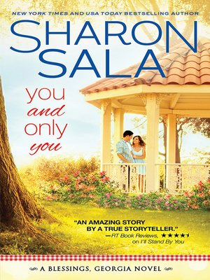 You and Only You by Sharon Sala. AVAILABLE eBook.