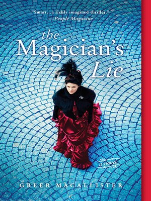 The Magician's Lie by Greer Macallister. WAIT LIST eBook.