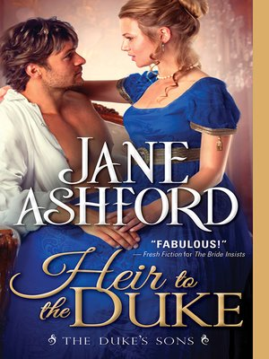 Heir to the Duke by Jane Ashford. AVAILABLE eBook.