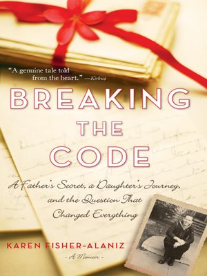 Breaking the Code by Karen Fisher-Alaniz. AVAILABLE eBook.