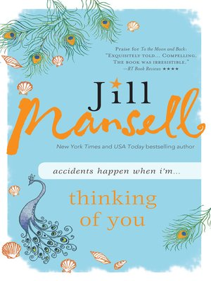 Thinking of You by Jill Mansell. AVAILABLE eBook.