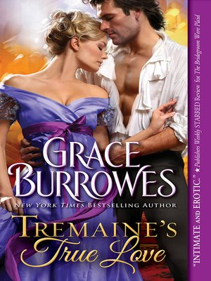 Tremaine's True Love by Grace Burrowes. AVAILABLE eBook.