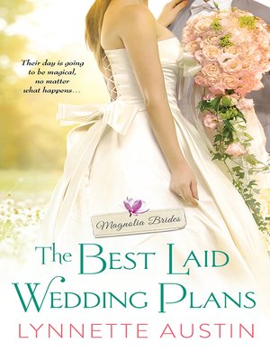 The Best Laid Wedding Plans by Lynnette Austin. AVAILABLE eBook.