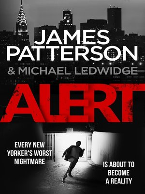 Alert by James Patterson. AVAILABLE eBook.