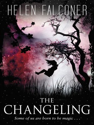 The Changeling by Helen Falconer.                                              AVAILABLE eBook.