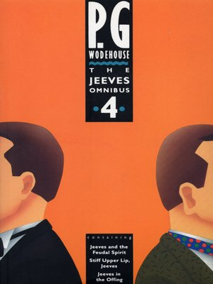 The Jeeves Omnibus - Vol 4 by P.G. Wodehouse. AVAILABLE eBook.