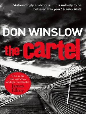 The Cartel by Don Winslow. AVAILABLE eBook.