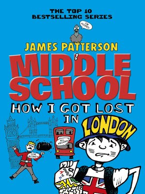How I Got Lost in London by James Patterson.                                              AVAILABLE eBook.
