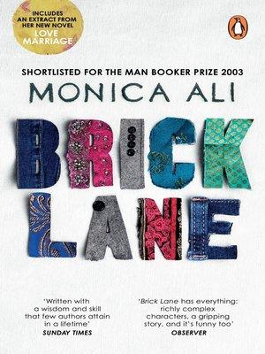 Brick Lane by Monica Ali. AVAILABLE eBook.