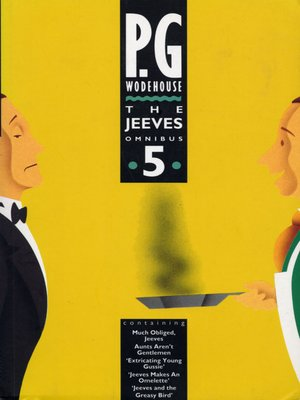 The Jeeves Omnibus - Vol 5 by P.G. Wodehouse. AVAILABLE eBook.