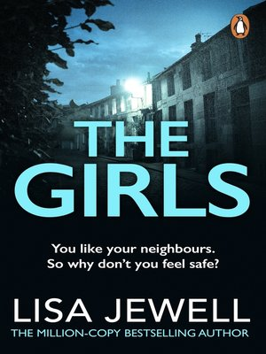 The Girls by Lisa Jewell. AVAILABLE eBook.