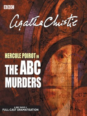 The ABC Murders by Agatha Christie. AVAILABLE Audiobook.