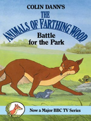 Battle for the Park by Colin Dann. AVAILABLE eBook.