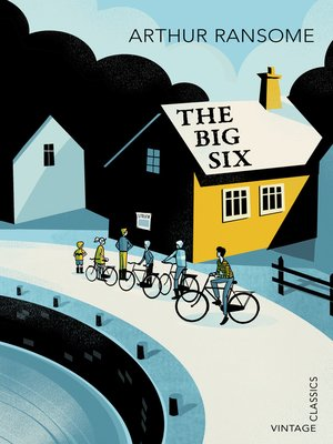 The Big Six by Arthur Ransome. AVAILABLE eBook.