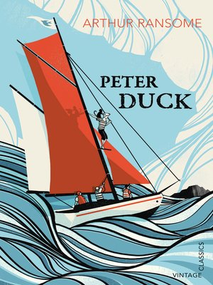 Peter Duck by Arthur Ransome. AVAILABLE eBook.