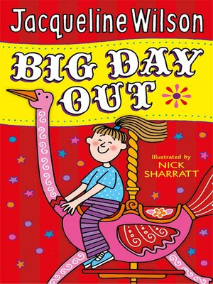 Big Day Out by Jacqueline Wilson. AVAILABLE eBook.