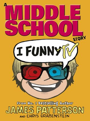 I Funny TV by James Patterson.                                              AVAILABLE eBook.