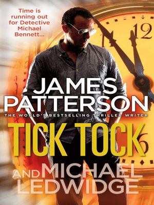 Tick Tock by James Patterson. WAIT LIST eBook.