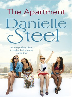 The Apartment by Danielle Steel.                                              AVAILABLE eBook.